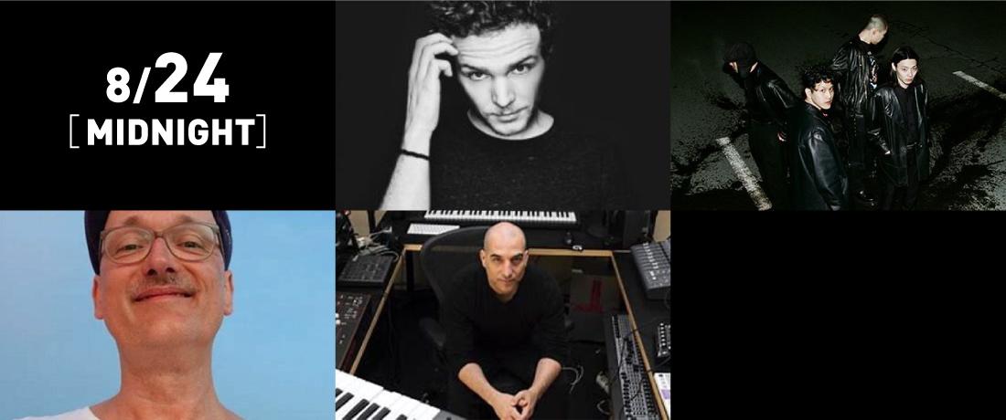 Midnight/yahyel、Tobi Neumann、Marc Houle -Live-、Traumer  ※順不同