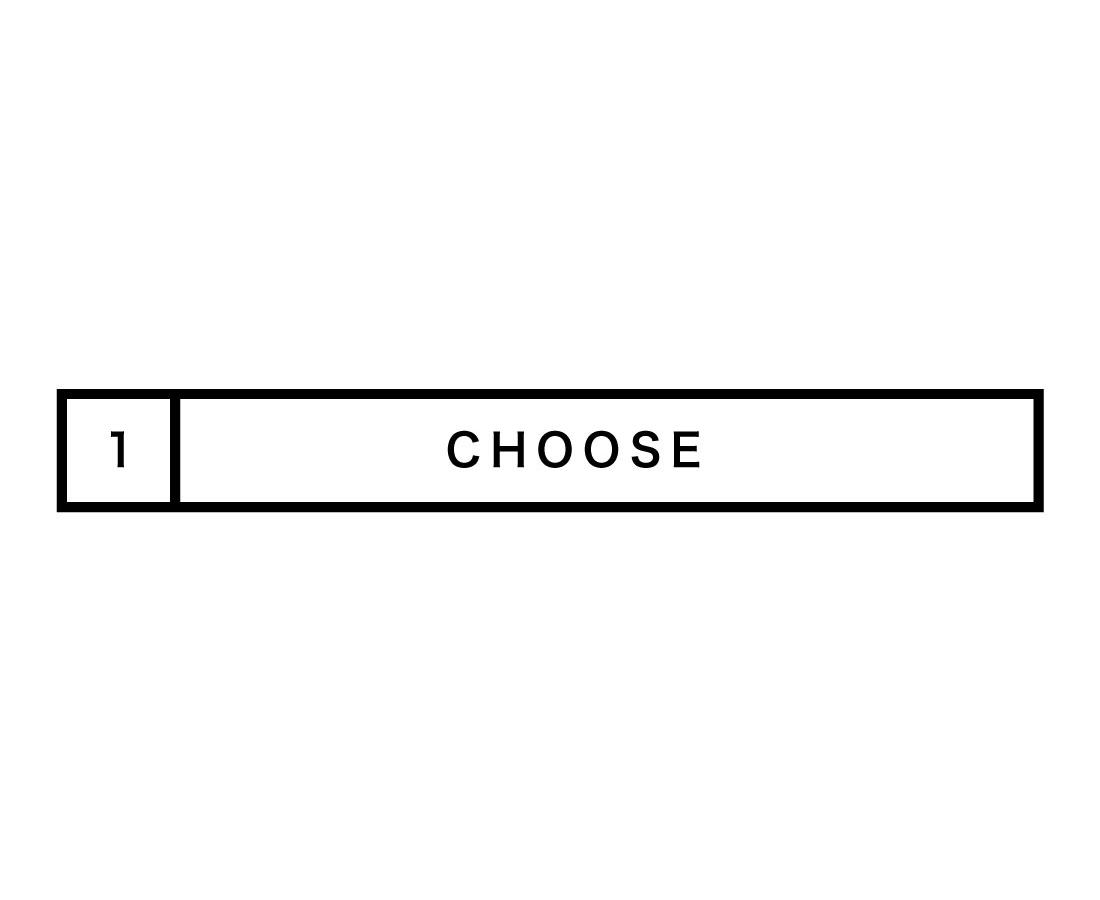 【CHOOSE】